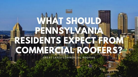 Pennsylvania Commercial Roofer Expectations Cover